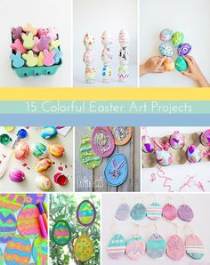 15 Colorful Easter Art Projects. So many fun ideas for kids here!