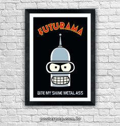 "Poster ""Bender Bite My Shine Metal Ass II"""