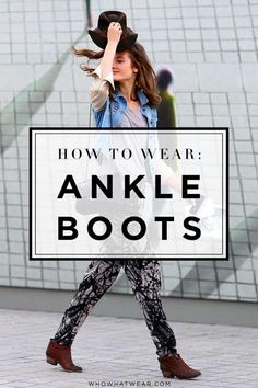 Five non-basic ways to wear ankle boots.