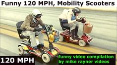 FUNNY 120 MPH MOBILITY SCOOTER, Best Make You Smile Laugh Compilation! 2017