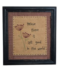 'Good in the World' Framed Wall Art by Pearson's Simply Primitives #zulily #zulilyfinds