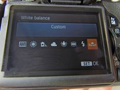 Custom White Balance...Photo taking info