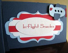 Airplane Party Food Tent Cards Airplane Party by ScrapYourStory