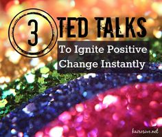 3 TED Talks to Ignite Positive Change Instantly. Looking to boost creativity or just something fun to watch. Check out these videos! Ted talks are like Netflix for your brain :D Affirmations, Happiness, Self Development, Personal Development, Professional Development, Better Life, Self Improvement, Self Help, Think Positive