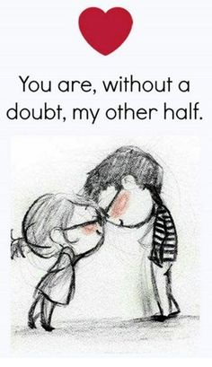 happy love quote You are my other half is part of Sarcastic quotes Girls Life - happy love quote You are my other half, find more Love Quotes on LoveIMGs LoveIMGs is a free Images Pinboard for people to share love images Cute Love Quotes, Cute Love Images, Soulmate Love Quotes, Love Quotes For Her, Romantic Love Quotes, Hubby Quotes, Trust Quotes, Forever Love Quotes, Beautiful Images