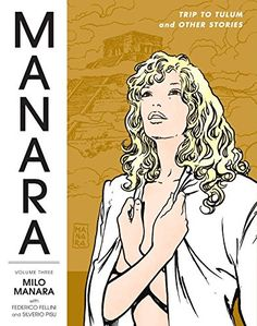"""The Manara Library Volume 3:   Milo Manara's collaborations with legendary filmmaker Federico Fellini take center stage in this latest volume of The Manara Library! Together, these two masters produced the beautiful, surreal stories """"Trip to Tulum"""" and """"The Voyage of G. Mastorna,"""" the latter of which is presented in English for the first time! Completing this volume is Manara's collaboration with Silverio Pisu on the satirical update of a Chinese fable, """"The Ape,"""" as well as a large se..."""