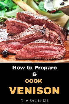 Learn how to cook venison with these tips to make the best deer meat you've ever tasted to cook your backstrap, tenderloin, roasts, and everything in between. Deer Backstrap Recipes, Deer Tenderloin Recipes, Venison Tenderloin, Venison Roast, Venison Chili, Pork Roast, Best Venison Recipe, Deer Jerky Recipe, Venison Recipes