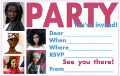 If you're about to have a party you might like to make it a Barbie theme party - and if so, here is a free, printable invitation for you to print for all the friends you plan to invite. What is special about it is that it shows African American Barbies :) Once you have printed it, just fill in the details of the party!
