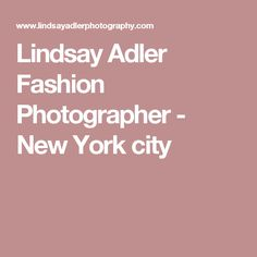 Lindsay Adler Fashion Photographer - New York city