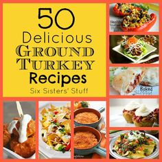 50 Delicious Ground Turkey Recipes from Sixsistersstuff.com #groundturkey #recipes