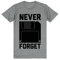 Never forget about floppy disks! This hilarious vintage tee is the perfect memorial for our floppy disk friends. Millennials and younger will be shooting confused stares at your badass new tee. ♥♥♥ Th