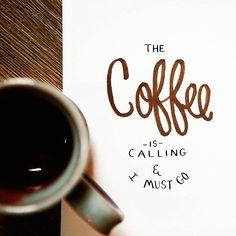 Coffee is a calling ☕️