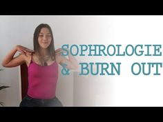 Sophrologie pour éviter le Burn-out - YouTube
