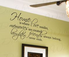 Home Where Love Resides Memories Abide Love Home Family Wall Decal Decor Saying Lettering Adhesive Vinyl Quote Sticker Decoration F65. $27.97, via Etsy.