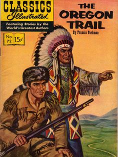 The Oregon Trail #72  Featuring Stories by the World's Greatest Authors