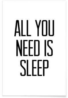 Sleep als Premium Poster door Mottos by Sinan Saydik | JUNIQE