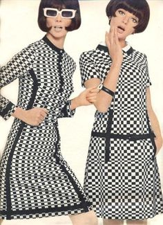 Monochrome dresses. I had a dress like the one on the right...with my white earrings, I was a real swinging chick