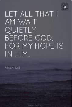 My hope is in you. I rejoice in your grace.5/4