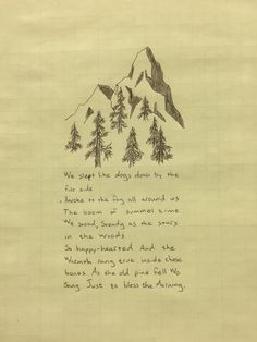 Quote. Lyrics. Old Pine, by Ben Howard. Great song for an adventurous wild heart!