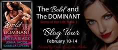 Jennifer's Taking a Break: The Bold and The Dominant by Shayla Black, Jenna J...
