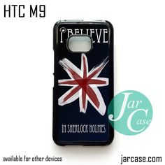 i believe in sherlock holmes Phone Case for HTC One M9 case and other HTC Devices