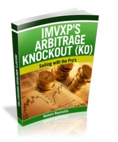 [ZERO] Arbitrage Knockout (KO) Review: An Affordable, Straight Forward Method to Make Money ZERO Startup Costs, PICK YOUR HOURS! ZERO Overhead and YOU Make Money! Start Today!