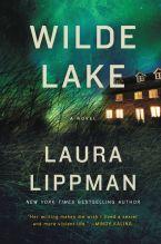 Wilde Lake by Laura Lippman (May 2016)