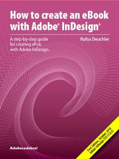 How to Create an eBook with Adobe® InDesign®