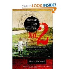 House of Prayer No. 2: A Writer's Journey Home by Mark Richard