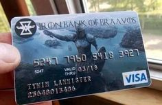 "This credit card. | 25 Things Only ""Game Of Thrones"" Fans Will Find Funny"