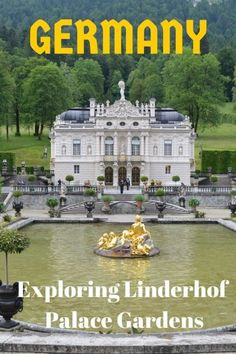 Guide and tips to visiting the Linderhof Palace gardens in Bavaria Germany with kids