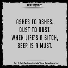 Quote funny alcohol quotes, vodka quotes, angry quotes funny, f Bar Quotes, Funny Beer Quotes, Funny Drinking Quotes, Drink Quotes, Funny Alcohol Quotes, Beer Funny, Funny Coffee, Humor Quotes, Quotes About Alcohol
