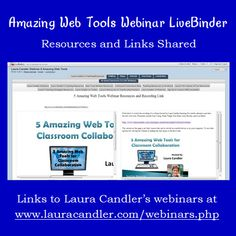 LiveBinder for Laura Candler's Amazing Web Tools Webinar - Huge collection of free resources related to the 5 Amazing Web Tools shared during the webinar.