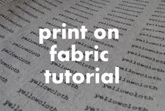 yellowcloth: print on fabric tutorial (I cut mine after i put freezer paper on) and careful if it gets caught in printer ; Fabric Painting, Fabric Art, Fabric Crafts, Sewing Crafts, Sewing Projects, Craft Projects, Diy Crafts, Quilt Tutorials, Craft Tutorials