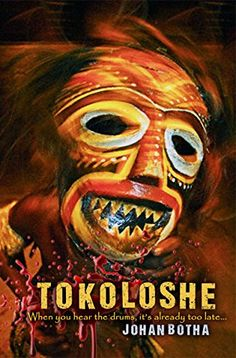 Tokoloshe: When you hear the drums, it's already too late! by Johan Botha http://www.amazon.com/dp/B015SEAEUS/ref=cm_sw_r_pi_dp_CHZkwb005ZPMW