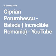 Ciprian Porumbescu - Balada ( Incredible Romania) - YouTube