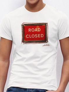 Road closed Madrid, Mens Tops, T Shirt, Tee, Tee Shirt