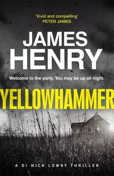 Yellowhammer: The gripping second book in the DI Nicholas Lowry series (DI Nick Lowry) Pen Name, Welcome To The Party, Boys Playing, Under Pressure, Jack Frost, Detective, Thriller, My Books, Fox Farm