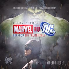 DJ FOCUZ MIXTAPES: Richy Flamez Presents Marvel and DC Hip Hop Instru...