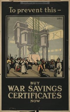 Examples of Propaganda from WW1   WW1 War Bond Posters Page 68