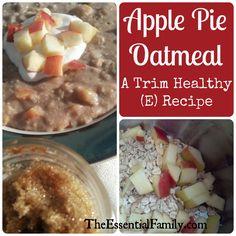 Recipe:  Apple Pie Oatmeal--A Trim Healthy (E) Recipe
