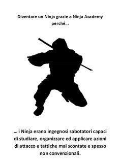 Il Ninja, il Social Media e le tattiche non convenzionali.