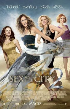 Sex And The City 2. Don't even know why this movie was made. Could Samantha's character not evolve any?