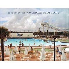 American Prospects - Joel Sternfeld