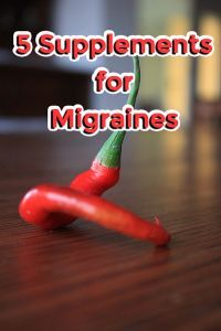 Remedies For Headache 5 Supplements for Migraines - Just make sure that your body can handle these. Peppers are a trigger for us. :) - 5 Supplements for Migraines Migraine Pain, Chronic Migraines, Migraine Relief, Fibromyalgia, Botox Migraine, Ocular Migraine, Migraine Diet, Chronic Pain, Severe Headache