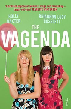 The Vagenda: A Zero Tolerance Guide to the Media by Holly Baxter