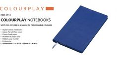 Colour Play Notebook Colour Play Notebook Stylish Colour Notebook Italian PU Soft Feel Cover Cream Lined Paper Number of Pages : 232 Ribbon Page Marker Brand by Embossing Dimensions : 210 × 130 × 20 (L x W x D) Navy Colour