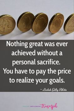 What are you willing to #sacrifice in order to #achieve your #goals? #Success always comes at a price.