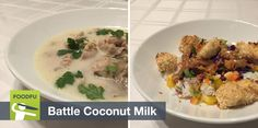 Chefs McKenzie and Lisa compete in FoodFu battle coconut milk with judges Adam and Jim. What did the chefs make? and who won? #foodfight #coconutmilk #coconut #cookingcompetition #foodfuapp