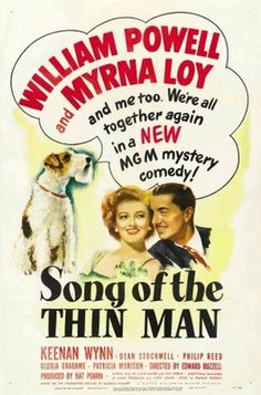 Best Film Posters : – Picture : – Description Song of The Thin Man – stars William Powell, Myrna Loy, LOVE The Thin Man series of movies. All those cocktails and smokes, lol -Read More – Old Movie Posters, Classic Movie Posters, Cinema Posters, Classic Movies, Iconic Movies, Vintage Posters, Thin Man Movies, Old Movies, Vintage Movies